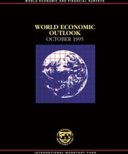 World Economic Outlook, October 1995 ebook by International Monetary Fund. Research Dept.