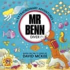 Mr Benn: Diver ebook by David Mckee