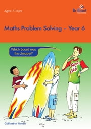 Maths Problem Solving, Year 6 ebook by Catherine Yemm
