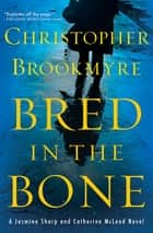 Bred in the Bone ebook by Christopher Brookmyre