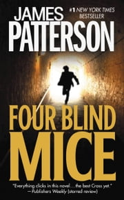 Four Blind Mice ebook by James Patterson