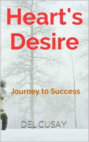 Heart's Desire ebook by Del Cusay