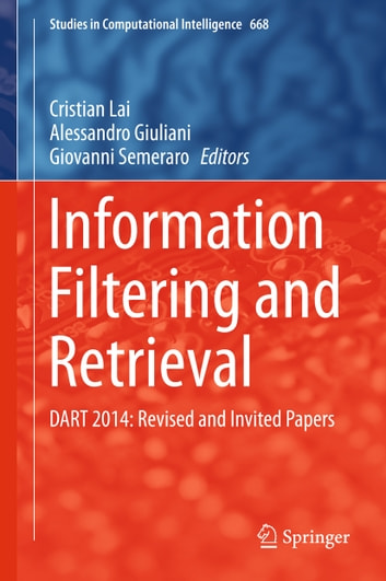 Information Filtering and Retrieval - DART 2014: Revised and Invited Papers ebook by