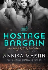 The Hostage Bargain ebook by Annika Martin
