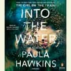 Into the Water audiobook by Paula Hawkins, Laura Aikman