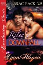 Riley's Downfall ebook by Lynn Hagen