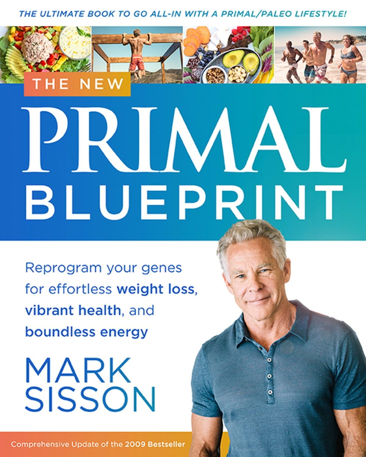 The new primal blueprint ebook by mark sisson 9781939563316 the new primal blueprint ebook by mark sisson 9781939563316 rakuten kobo malvernweather Image collections