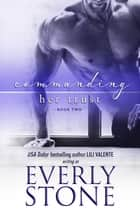 Commanding Her Trust ebook by Everly Stone