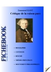 Fiche de lecture Critique de la raison pure d'Emmanuel Kant ebook by Les Éditions de l'Ebook malin