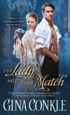 The Lady Meets Her Match ebook by Gina Conkle