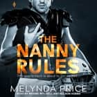 The Nanny Rules audiobook by Melynda Price