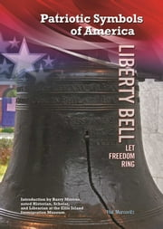 Liberty Bell - Let Freedom Ring ebook by Hal Marcovitz