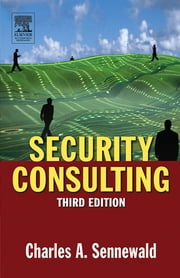 Security Consulting ebook by Sennewald, Charles A.