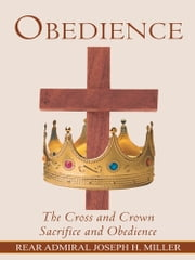 Obedience ebook by Rear Admiral Joseph H. Miller