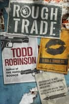 Rough Trade ebook by Todd Robinson