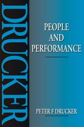 People and Performance ebook by Peter Drucker