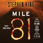 Mile 81 - Includes bonus story 'The Dune' audiobook by Stephen King