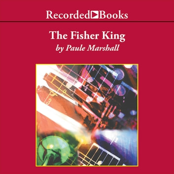 The Fisher King audiobook by Paule Marshall