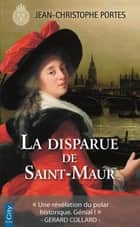 La disparue de Saint-Maur (T.3) eBook by Jean-Christophe Portes