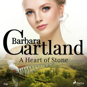 A Heart of Stone (Barbara Cartland's Pink Collection 114) audiobook by Barbara Cartland