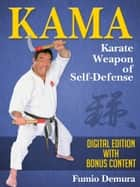 Kama - Karate Weapon of Self-Defense ebook by Fumio Demura