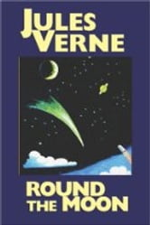 All Around the Moon ebook by Jules Verne