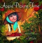 Apple Picking Time ebook by Michele B. Slawson