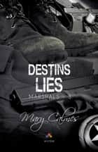 Destins Liés - Marshals, T3 ebook by Mary Calmes