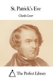 St. Patrick's Eve ebook by Charles Lever