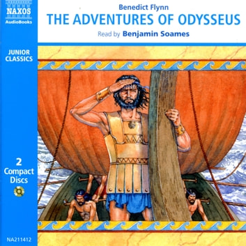 The Adventures Of Odysseus Audiobook By Benedict Flynn