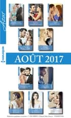 10 romans Azur + 1 gratuit (nº3855 à 3864 - Aout 2017) ebook by Collectif