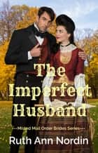 The Imperfect Husband 電子書 by Ruth Ann Nordin