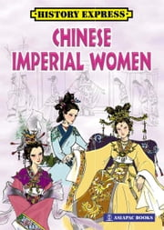 Chinese Imperial Women ebook by Edwin Ng / Fu Chunjiang,Victor Petersen / Li En,Lim SK
