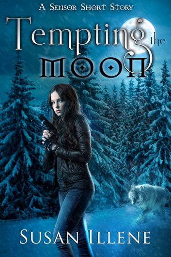 Tempting the Moon - A Sensor Short Story ebook by Susan Illene