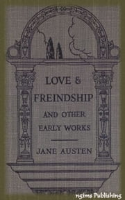 Love and Freindship (Illustrated + Audiobook Download Link + Active TOC) ebook by Jane Austen