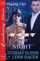 Heat of the Night ebook by Stormy Glenn and Lynn Hagen
