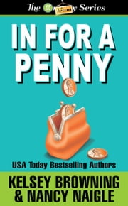 In For A Penny - The Granny Series ebook by Kelsey Browning, Nancy Naigle