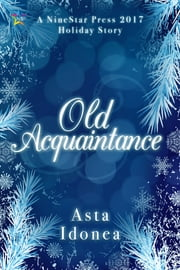 Old Acquaintance ebook by Asta Idonea