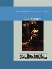The Story of the Stone ebook by Xueqin, Cao