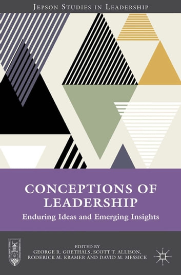 Conceptions of Leadership - Enduring Ideas and Emerging Insights ebook by Scott T. Allison,David M. Messick