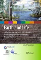 Earth and Life ebook by John A. Talent