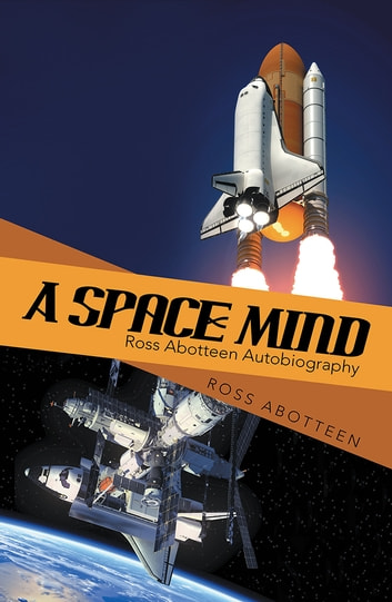 A Space Mind ebook by Ross Abotteen