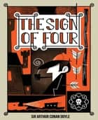 The Sign of Four ebook by Arthur Conan Doyle
