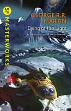 Dying Of The Light ebook by