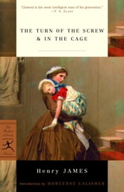 The Turn of the Screw & In the Cage ebook by Henry James,Hortense Calisher