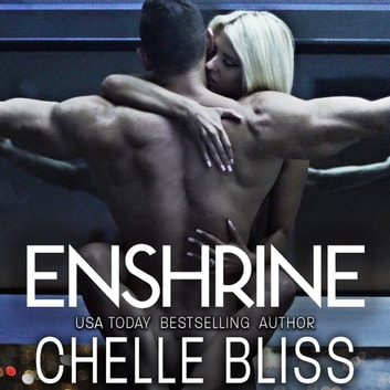 Enshrine audiobook by Chelle Bliss