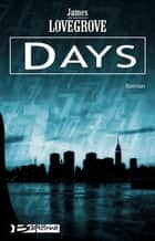 Days ebook by James Lovegrove, Nenad Savic