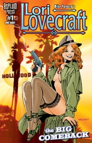 Lori Lovecraft #1 - The Big Comeback (One Shot) ebook by Mike Vosburg,Pete Ventrella