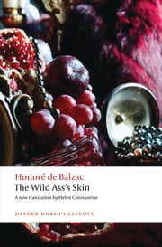 The Wild Ass's Skin ebook by Helen Constantine,Patrick Coleman,Honoré de Balzac