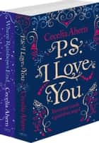 Cecelia Ahern 2-Book Valentine Collection: PS I Love You, Where Rainbows End ebook by Cecelia Ahern